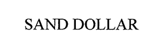 mark for SAND DOLLAR, trademark #76438595