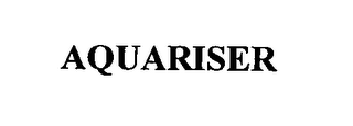 mark for AQUARISER, trademark #76439729