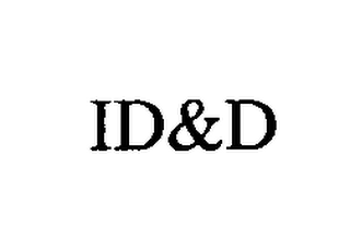 mark for ID&D, trademark #76444946