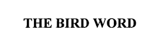 mark for THE BIRD WORD, trademark #76447446