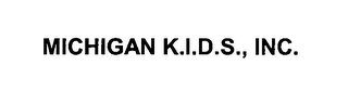 mark for MICHIGAN K.I.D.S., INC., trademark #76449421