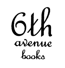 mark for 6TH AVENUE BOOKS, trademark #76449844