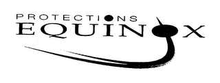 mark for PROTECTIONS EQUINOX, trademark #76450832