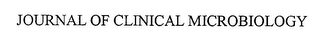 mark for JOURNAL OF CLINICAL MICROBIOLOGY, trademark #76451458