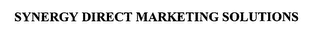 mark for SYNERGY DIRECT MARKETING SOLUTIONS, trademark #76451788