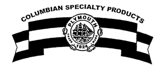 mark for COLUMBIAN SPECIALTY PRODUCTS PLYMOUTH TRADE MARK 1824, trademark #76454849