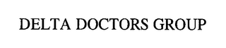 mark for DELTA DOCTORS GROUP, trademark #76460259