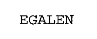 mark for EGALEN, trademark #76461518