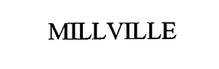 mark for MILLVILLE, trademark #76461642