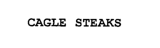 mark for CAGLE STEAKS, trademark #76465786