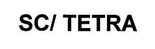 mark for SC/TETRA, trademark #76469511