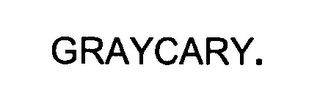 mark for GRAYCARY, trademark #76470636
