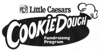 mark for LITTLE CAESARS COOKIE DOUGH FUNDRAISING PROGRAM, trademark #76471950