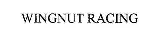 mark for WINGNUT RACING, trademark #76477367