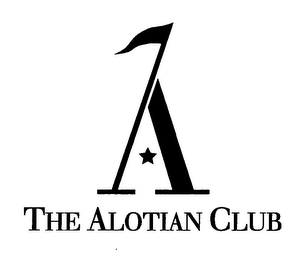 mark for A THE ALOTIAN CLUB, trademark #76482419
