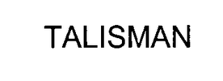 mark for TALISMAN, trademark #76483857
