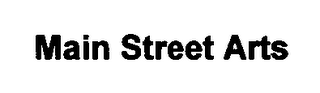 mark for MAIN STREET ARTS, trademark #76485801