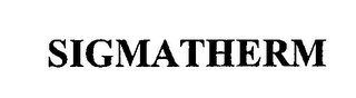 mark for SIGMATHERM, trademark #76486425