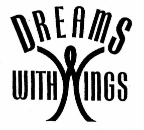 mark for DREAMS WITH WINGS, trademark #76486865