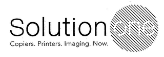 mark for SOLUTION ONE COPIERS. PRINTERS. IMAGING. NOW., trademark #76491692