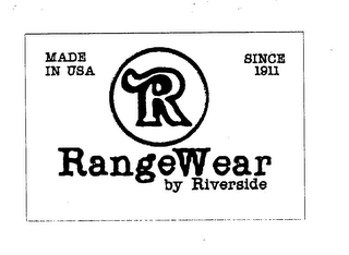 mark for R RANGEWEAR BY RIVERSIDE MADE IN USA SINCE 1911, trademark #76492159