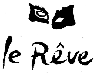 mark for LE RÊVE, trademark #76493509