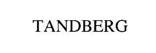 mark for TANDBERG, trademark #76494992