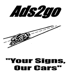 "mark for ADS2GO ""YOUR SIGNS, OUR CARS"", trademark #76503232"