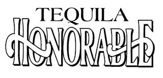 mark for TEQUILA HONORABLE, trademark #76505710