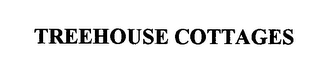 mark for TREEHOUSE COTTAGES, trademark #76510624