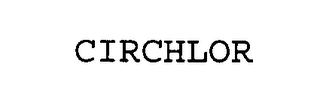 mark for CIRCHLOR, trademark #76518451