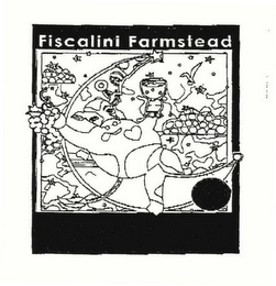 mark for FISCALINI FARMSTEAD, trademark #76519437