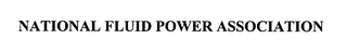 mark for NATIONAL FLUID POWER ASSOCIATION, trademark #76520685