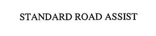 mark for STANDARD ROAD ASSIST, trademark #76525969