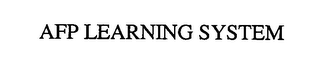 mark for AFP LEARNING SYSTEM, trademark #76526037