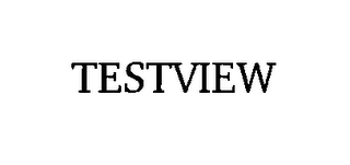 mark for TESTVIEW, trademark #76527452