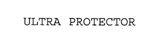 mark for ULTRA PROTECTOR, trademark #76527572