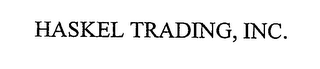 mark for HASKEL TRADING, INC., trademark #76527592