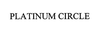 mark for PLATINUM CIRCLE, trademark #76527670