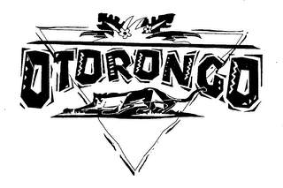 mark for OTORONGO, trademark #76529801