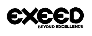 mark for EXEED BEYOND EXCELLENCE, trademark #76531453