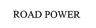 mark for ROAD POWER, trademark #76533581