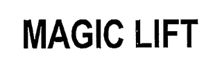 mark for MAGIC LIFT, trademark #76533966