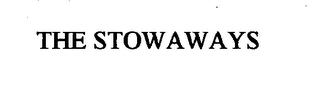mark for THE STOWAWAYS, trademark #76540441