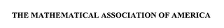mark for THE MATHEMATICAL ASSOCIATION OF AMERICA, trademark #76541804