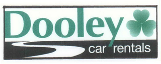 mark for DOOLEY CAR RENTALS, trademark #76544352
