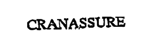 mark for CRANASSURE, trademark #76548523