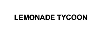 mark for LEMONADE TYCOON, trademark #76551134