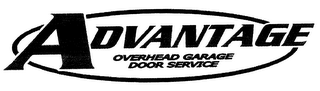 mark for ADVANTAGE OVERHEAD GARAGE DOOR SERVICE, trademark #76553716