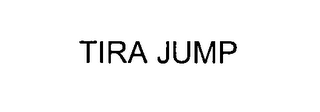 mark for TIRA JUMP, trademark #76558493